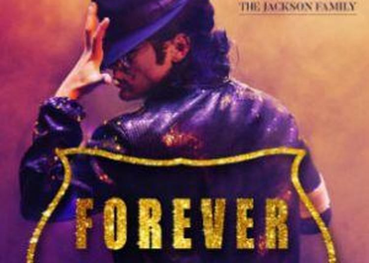 Forever The Best Show About The King Of Pop à Montpellier