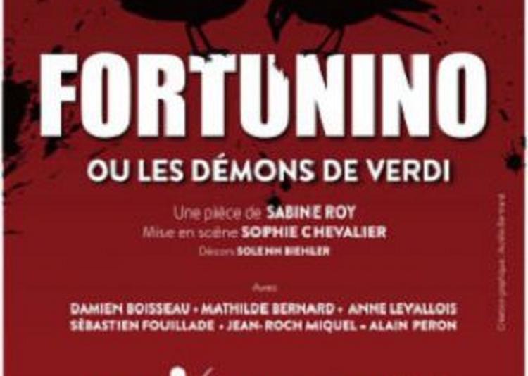 Fortunino Ou Les Démons De Verdi à Paris 18ème