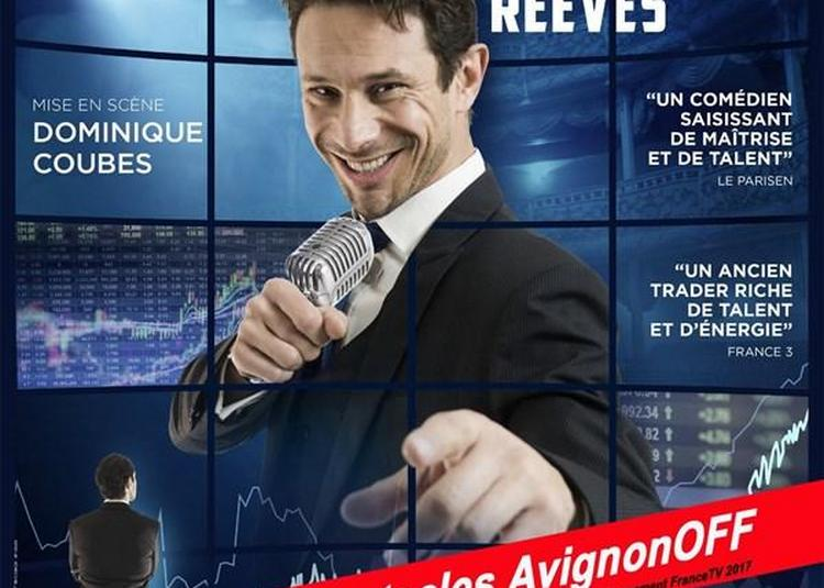 Fouad Reeves Dans Goodbye Wall Street à Avignon