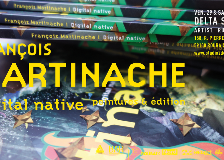 François Martinache - Digital Natives - Peintures & édition à Delta Studio Artist Run Space à Roubaix