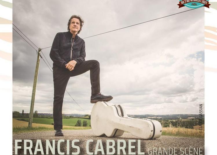 Francis Cabrel + Hervé + Feu ! Chatterton à Albi