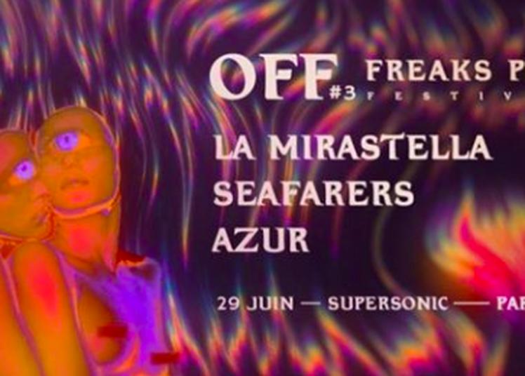 Freaks Pop Festival OFF #3 PARIS : La Mirastella, Seafarers, AZUR (live) à Paris 12ème