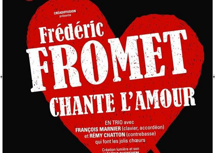 Fred Fromet Chante L'Amour à Nice