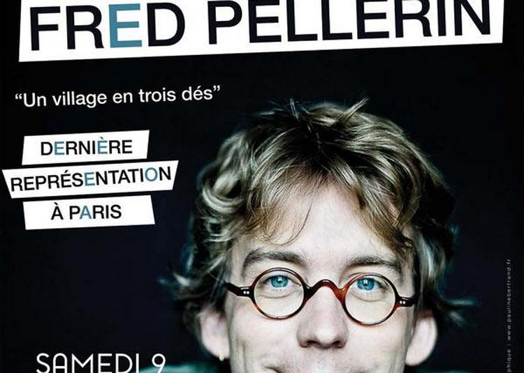 Fred Pellerin à Paris 9ème
