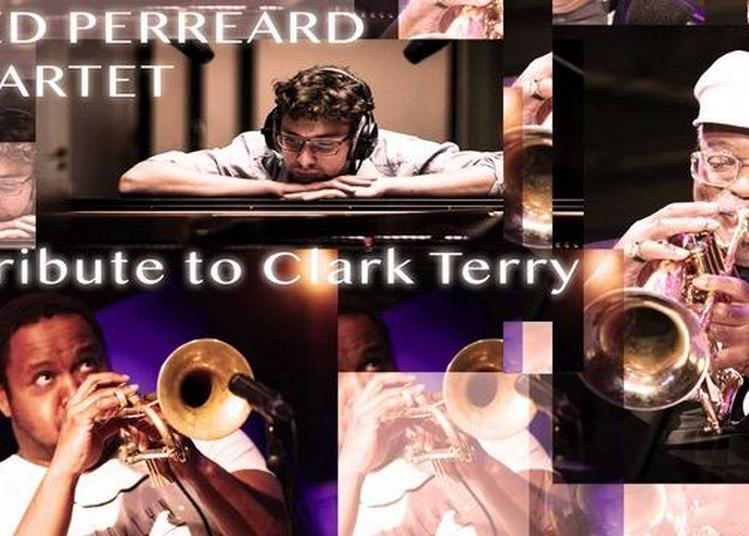 Fred Perreard 4tet Tribute to Clark Terry  à Nice
