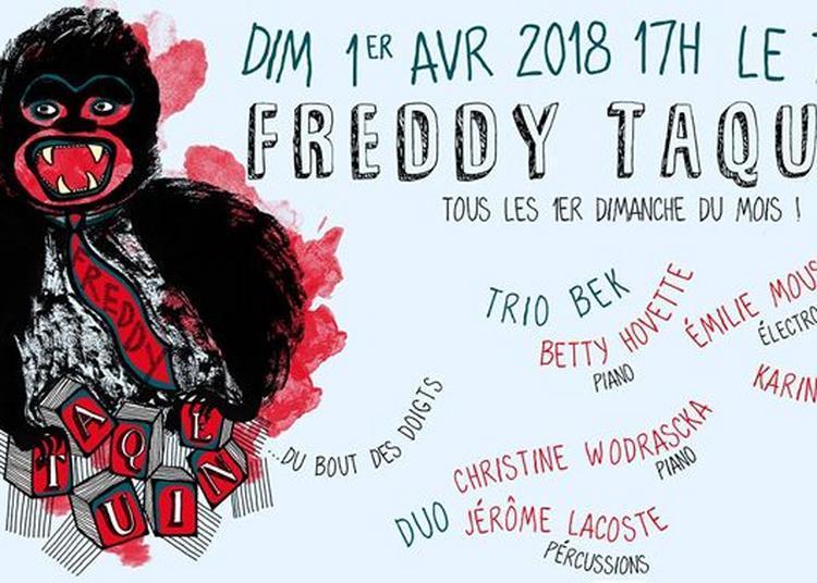 Freddy Taquine du bout des doigts / duo Wodrascka-Lacoste + BEK à Toulouse