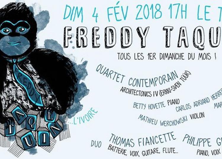 Freddy Taquine l'ivoire / Gelda-Fiancette & Architectectonics à Toulouse