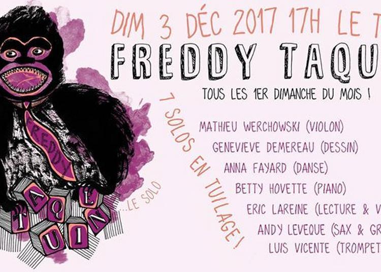 Freddy Taquine le solo ! 7 solos en tuilage à Toulouse