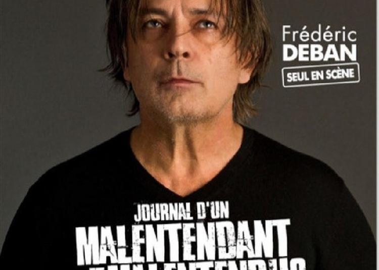 Frédéric Deban Dans Journal D'Un Malentendant Et Ses Malentendus à Paris 10ème