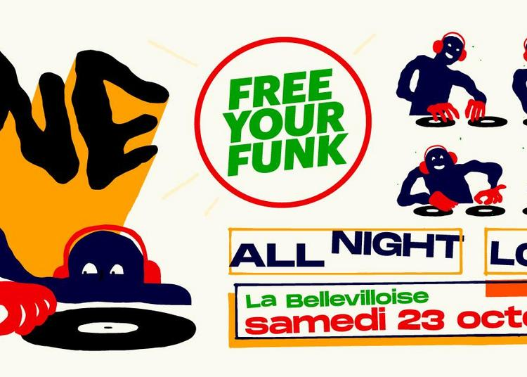Free Your Funk : Dj Pone All Night Long à Paris 20ème