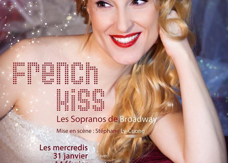 French Kiss, Les Sopranos de Broadway à Paris 9ème