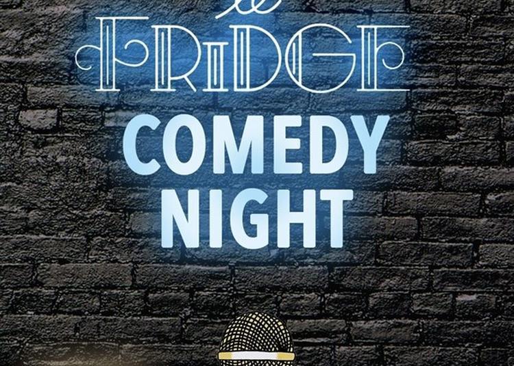 Fridge Comedy Night à Paris 2ème