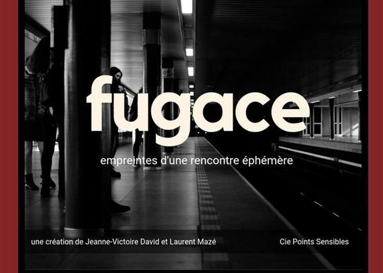 Fugace à Lyon