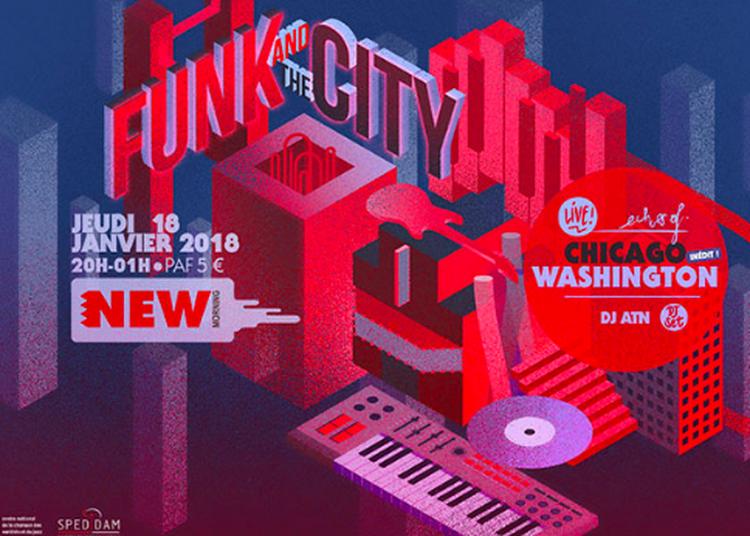 Funk And The City à Paris 10ème