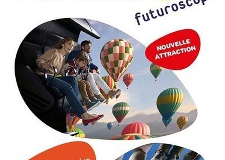 Futuroscope : Billet Malin à Chasseneuil du Poitou