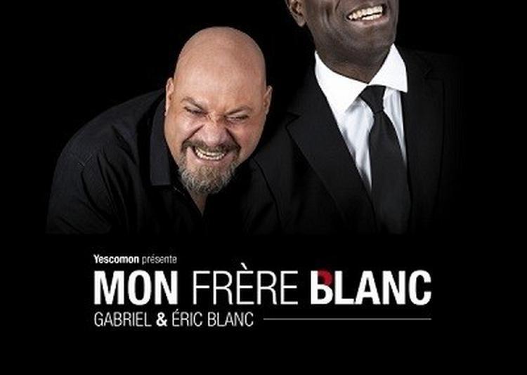 Gabriel Et Eric Blanc Dans Mon Frere Blanc à Lyon