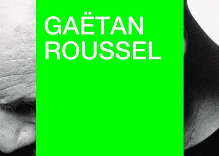 Gaetan Roussel + 1ere Partie à La Rochelle