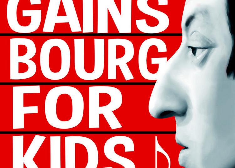 Gainsbourg for kids à Noyon