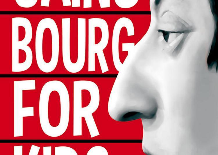 Gainsbourg For Kids à Manduel
