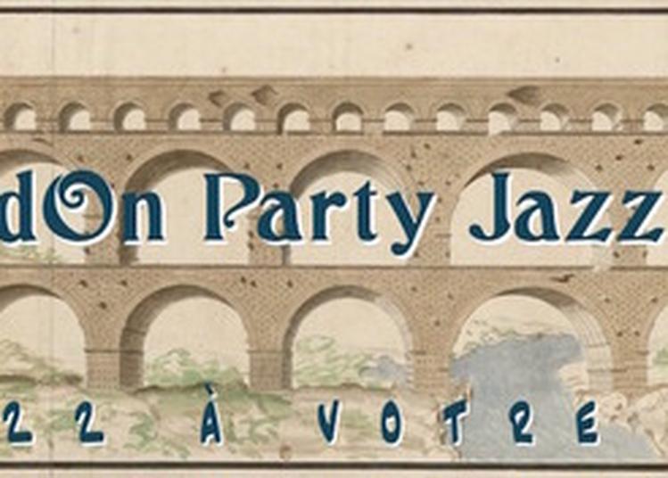 Gardon Party Jazz Band à Montpellier