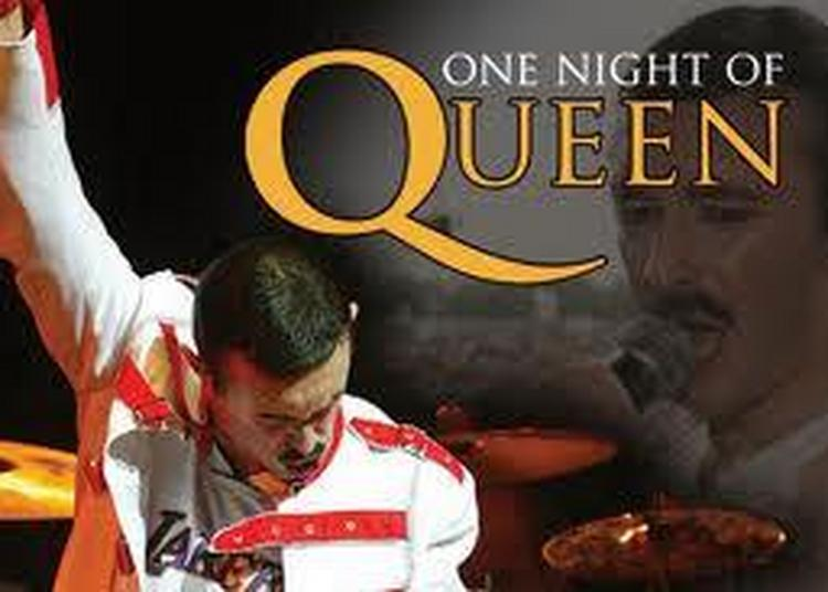 One Night Of Queen à Montbeliard