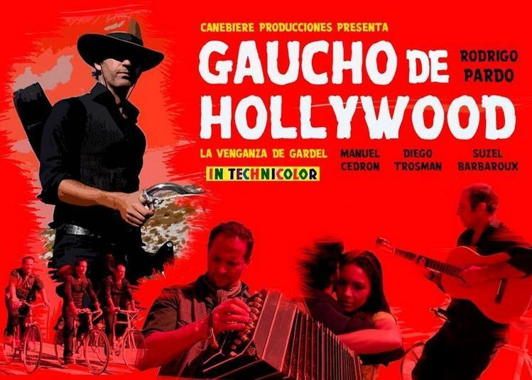 « Gaucho De Hollywood » 2018