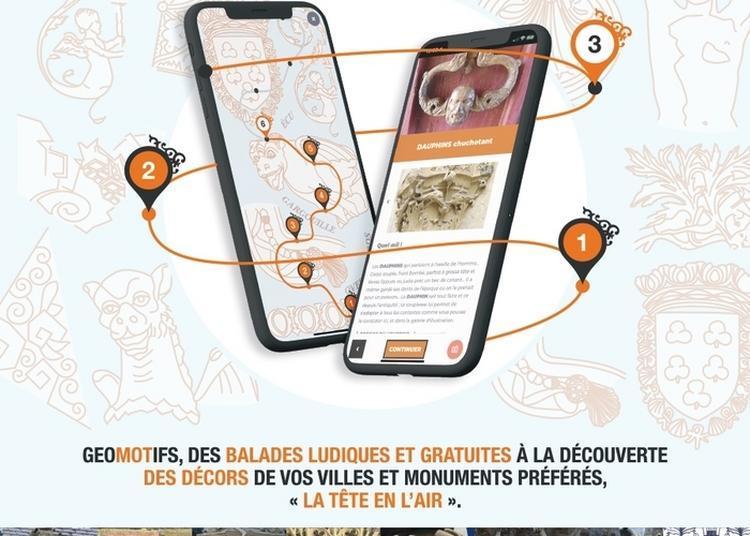 Géomotifs - Application Pour Smartphones Permettant De Découvrir Des éléments De Décor Sculpté à Bourges