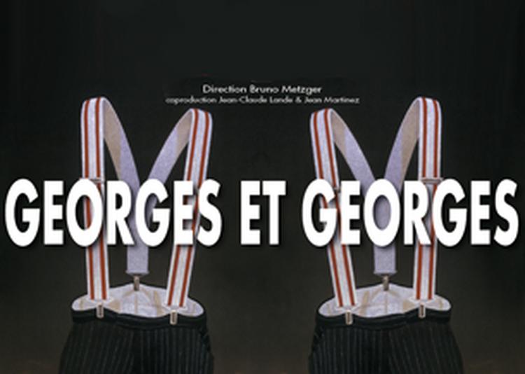 Georges Et Georges à Tarbes