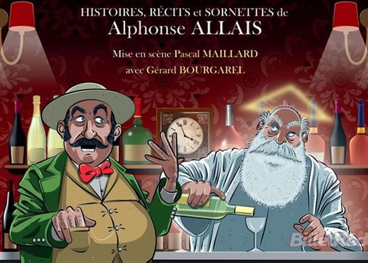 Gérard Bourgarel Dans Allais Retour ! à Nantes