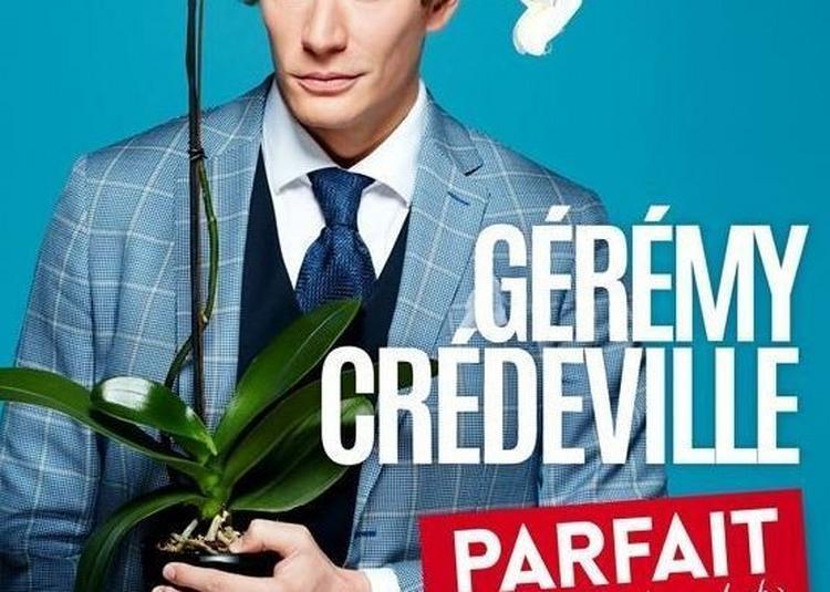 Geremy Credeville Dans Parfait (et Encore Je Suis Modeste) à Paris 3ème