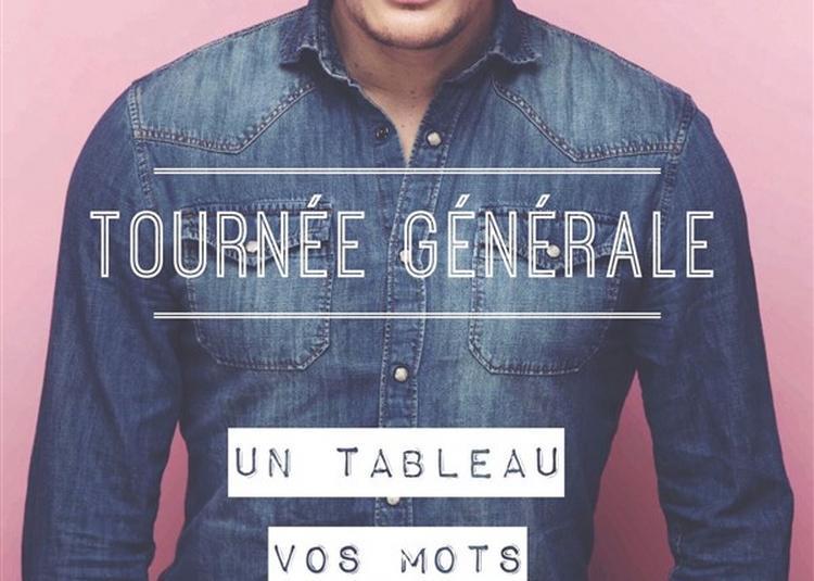 Gérémy Crédeville Dans Tournée Générale à Nice