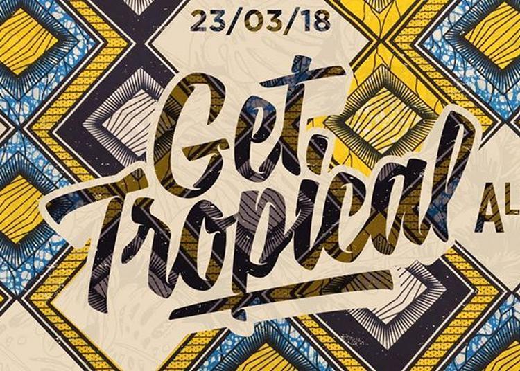 Get Tropical X l'Alimentation Générale à Paris 11ème