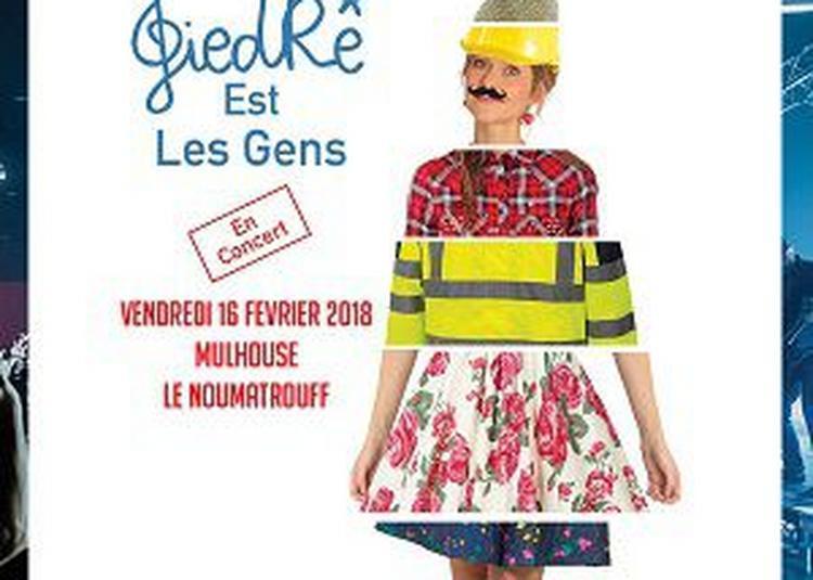 GiedRé à Mulhouse