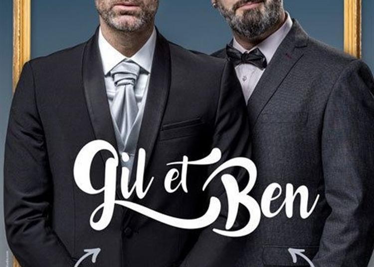 Gil Et Ben à Marseille