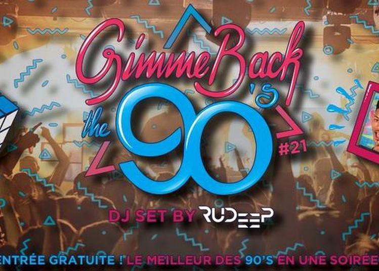 Gimme Back The 90'S Entrée Gratuite à Paris 18ème