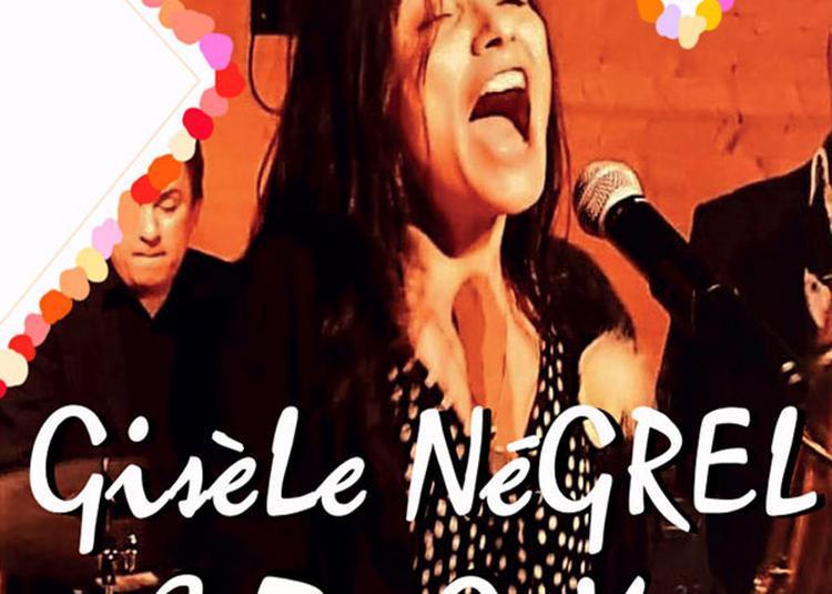 Gisele Negrel & Ze Guys à Vias