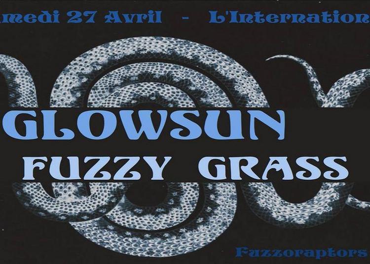 Glowsun Fuzzy Grass (+Guest) ! à Paris 11ème