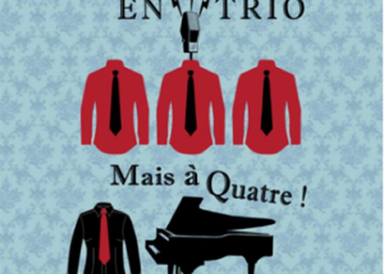 Goguettes En Trio (mais à Quatre) à Paris 4ème