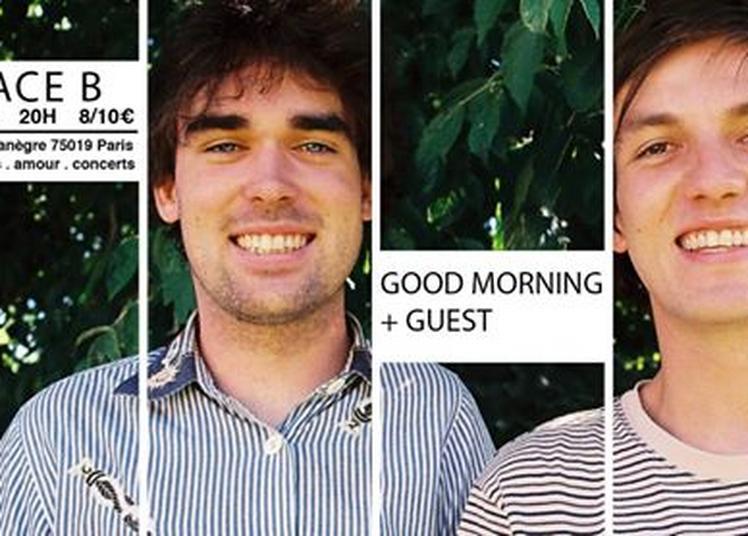 Good Morning + guest à Paris 19ème
