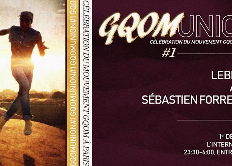Gqomunion #1 à Paris 11ème