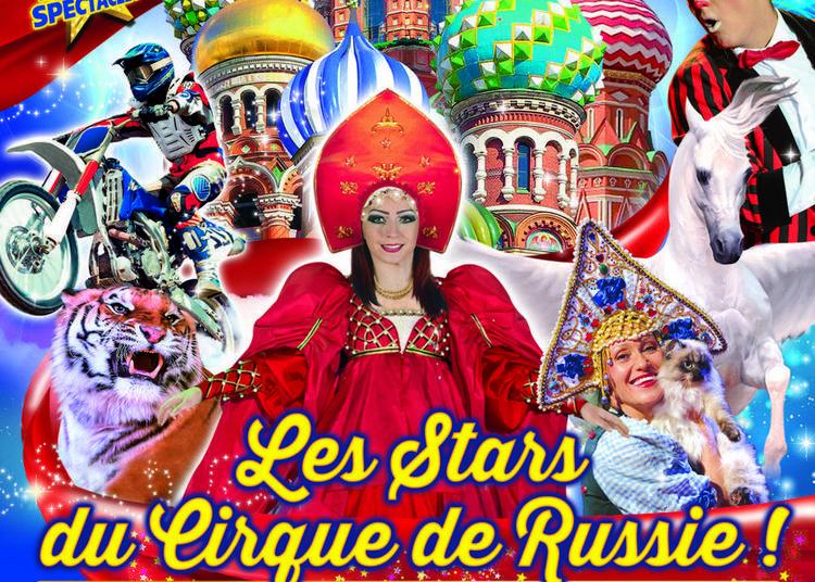 Grand Cirque de saint-Pétersbourg à Lorient