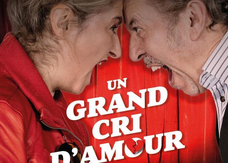 1 Grand cri d'Amour, par la troupe du théâtre des Salinières à Saint Loubes