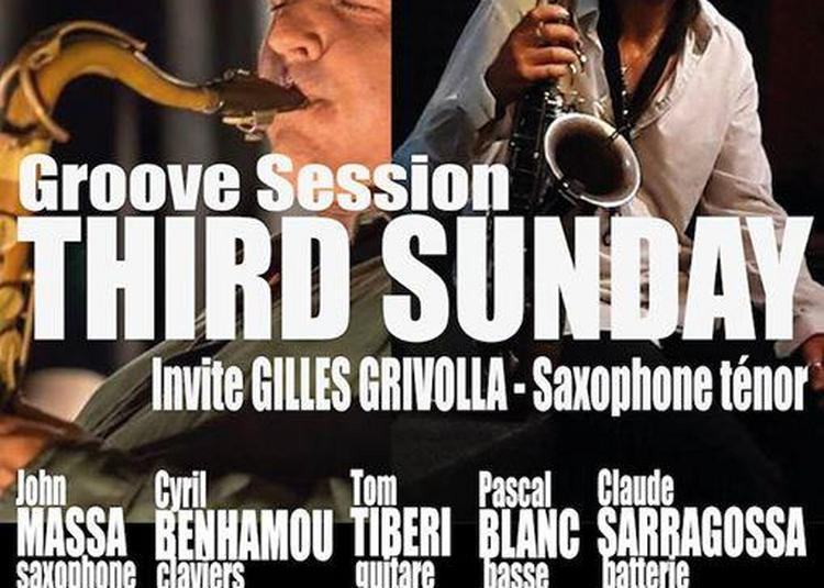 Groove Session - Third Sunday Invite Gilles Grivolla à Marseille