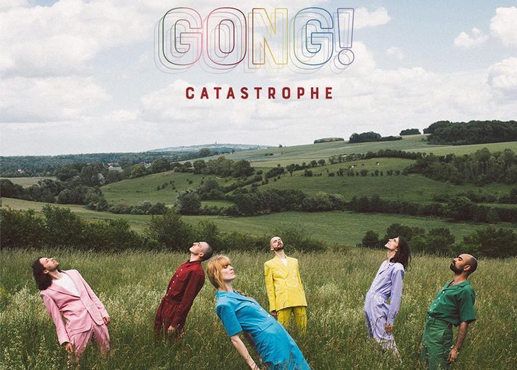 Groupe Catastrophe - Gong ! à Niort