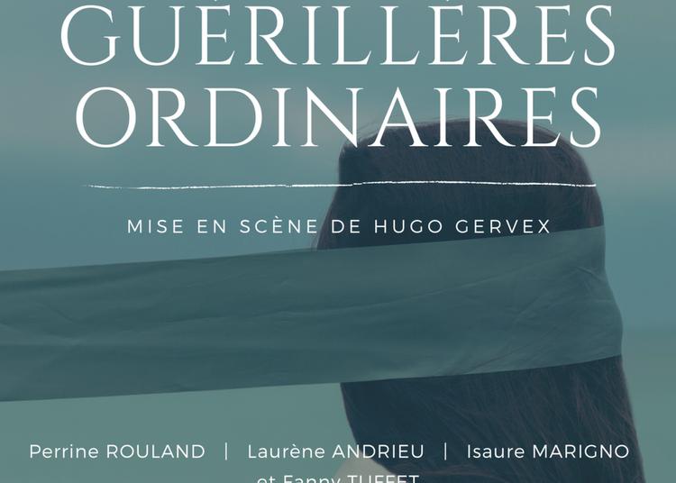 Guérillères Ordinaires à Lyon