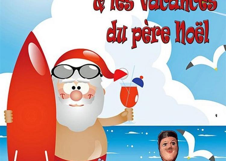 Guignol Et Les Vacances Du Père Noël à Nice