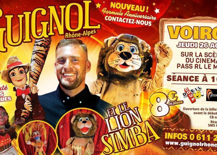 Guignol Rhône Alpes et le lion Simba à Voiron