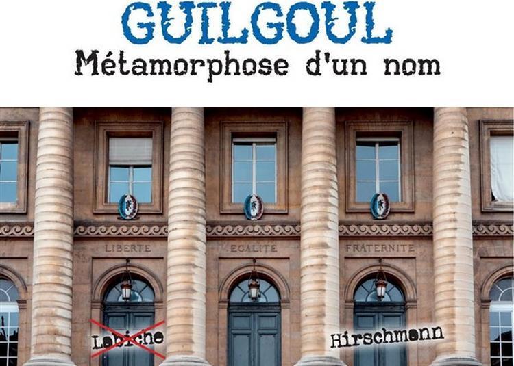 Guilgoul : Métamorphose D'Un Nom à Paris 10ème