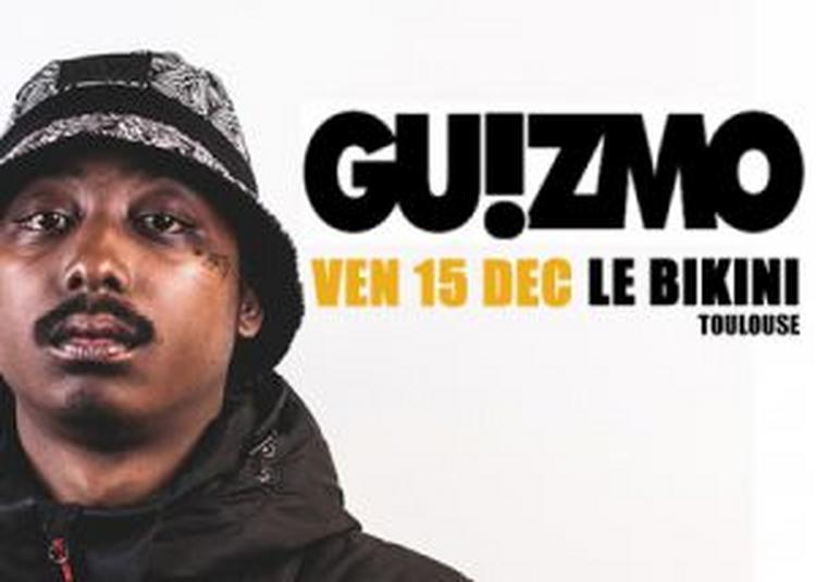 Guizmo + Guest à Ramonville saint Agne
