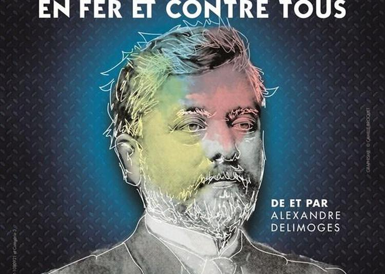 Gustave Eiffel En Fer Et Contre Tous à Tonnerre